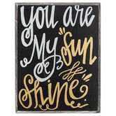 You Are My Sunshine Wood Decor